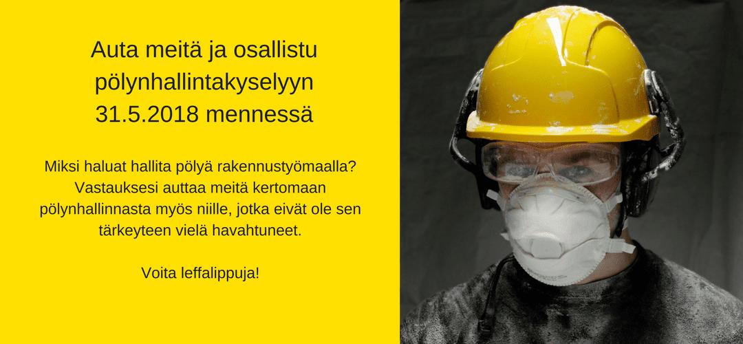 Kysely: Miksi haluat hallita rakennuspölyä?