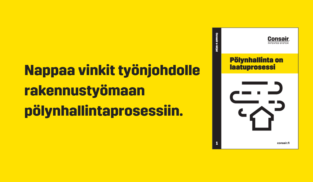 Pölyn­hal­lin­ta on laa­tu­pro­ses­si!